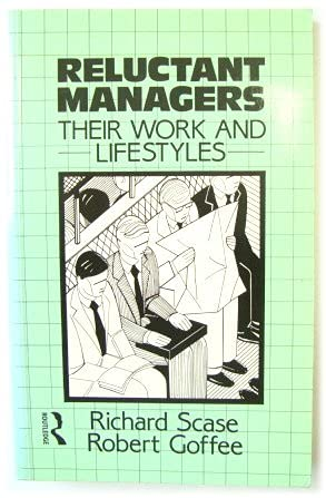 9780415084666: Reluctant Managers: Their Work and Life Styles