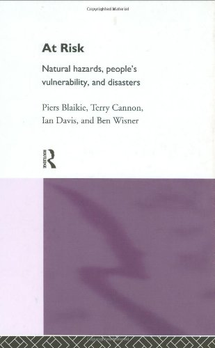9780415084765: At Risk: Natural Hazards, People's Vulnerability and Disasters
