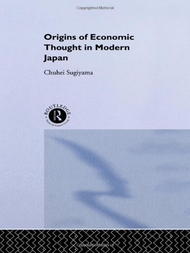 Origins of Economic Thought in Modern Japan