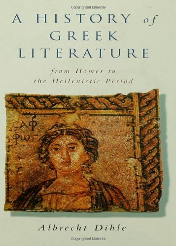 9780415086202: History of Greek Literature: From Homer to the Hellenistic Period