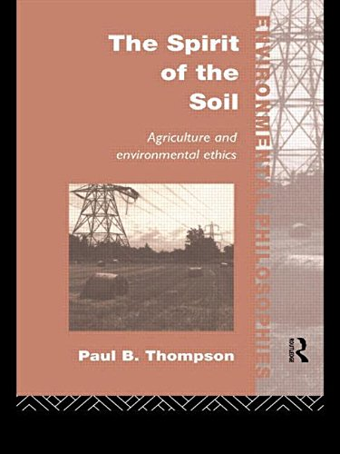 9780415086233: The Spirit of the Soil: Agriculture and Environmental Ethics (Environmental Philosophies)