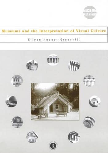 9780415086325: Museums and the Interpretation of Visual Culture (Museum Meanings)