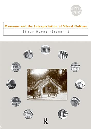 9780415086332: Museums and the Interpretation of Visual Culture (Museum Meanings)