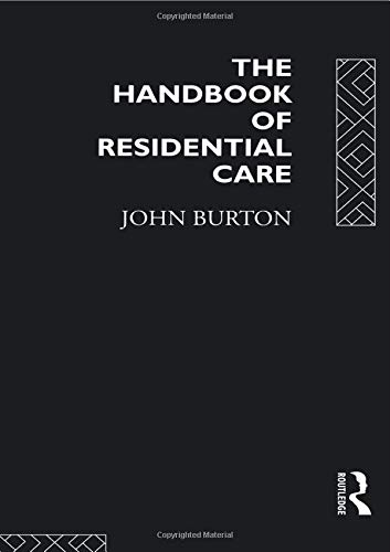 9780415086363: The Handbook of Residential Care