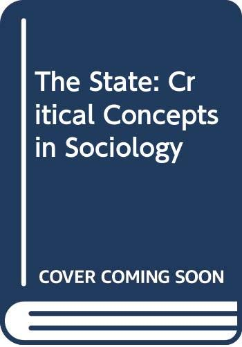 9780415086837: The State: Critical Concepts in Sociology