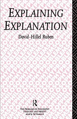 9780415087650: Explaining Explanation (Problems of Philosophy)