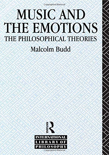 9780415087797: Music and the Emotions: The Philosophical Theories (International Library of Philosophy)