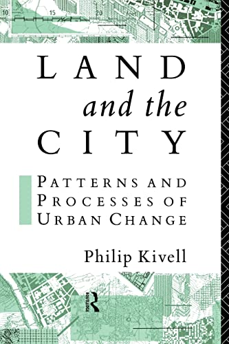 9780415087827: Land and the City: Patterns and Processes of Urban Change (Geography and Environment Series)