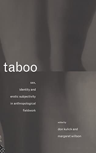 9780415088183: Taboo: Sex, Identity and Erotic Subjectivity in Anthropological Fieldwork