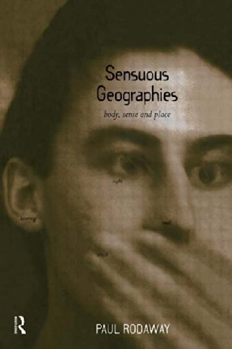 9780415088299: Sensuous Geographies: Body, Sense and Place