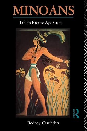 9780415088336: Minoans: Life in Bronze Age Crete