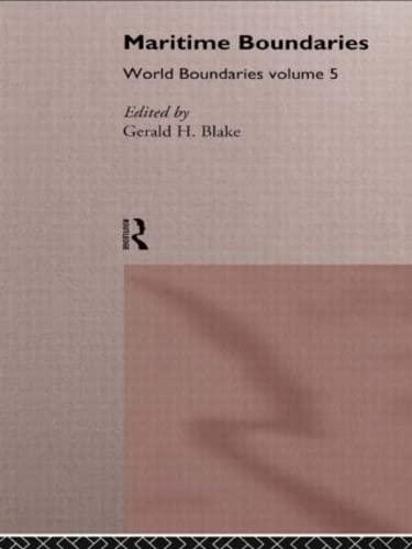 9780415088350: Maritime Boundaries: World Boundaries Volume 5 (World Boundaries Series) (Volume 4)