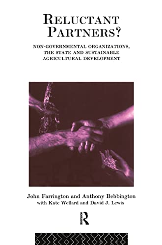 Reluctant Partners? Non-Governmental Organizations. The State and: Farrington, John and