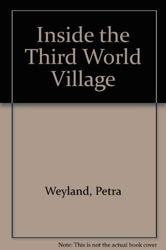 Inside the Third World Village: Weyland, Petra