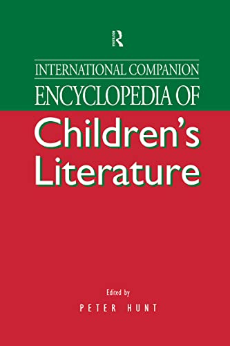 International Companion Encyclopedia of Children's Literature: Peter Hunt