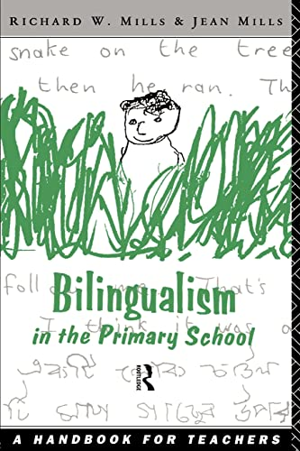 9780415088619: Bilingualism in the Primary School: A Handbook for Teachers