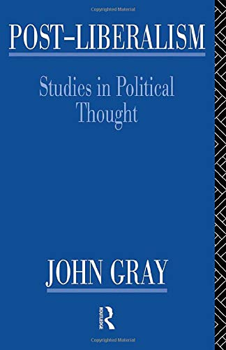 9780415088732: Post-Liberalism: Studies in Political Thought