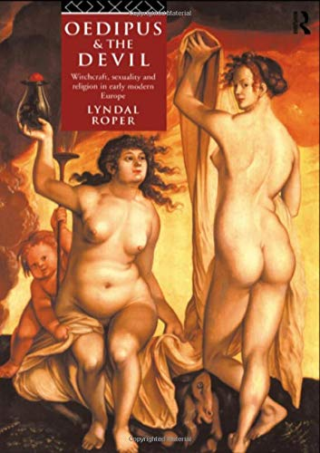 9780415088947: Oedipus and the Devil: Witchcraft, Religion and Sexuality in Early Modern Europe