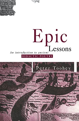 9780415088978: Epic Lessons: An Introduction to Ancient Didactic Poetry