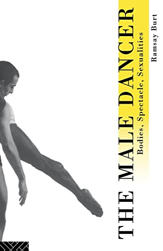 9780415089005: The Male Dancer: Bodies, Spectacle and Sexuality