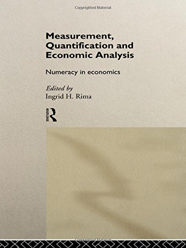 9780415089159: Measurement, Quantification and Economic Analysis: Numeracy in Economics