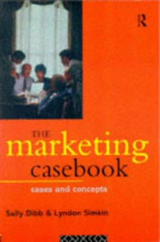 9780415089500: The Marketing Casebook: Cases and Concepts
