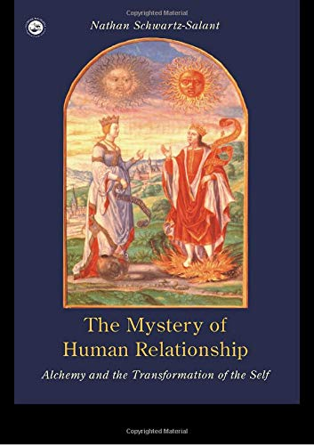 9780415089715: The Mystery of Human Relationship: Alchemy and the Transformation of the Self
