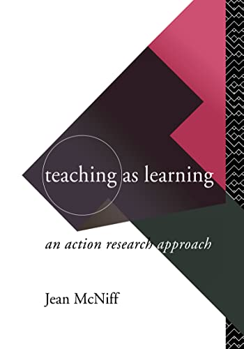 9780415089807: Teaching as Learning: An Action Research Approach (Routledge Series in Investigating)