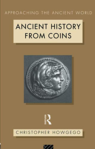 9780415089937: Ancient History from Coins (Approaching the Ancient World)