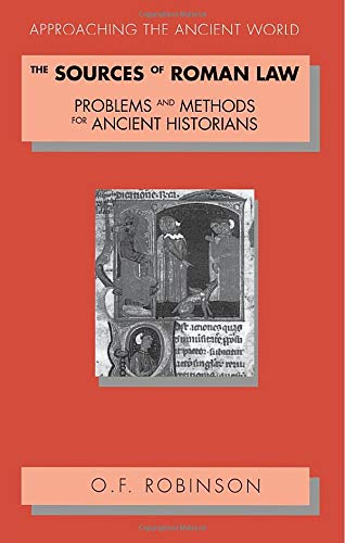 9780415089951: The Sources of Roman Law: Problems and Methods for Ancient Historians (Approaching the Ancient World)
