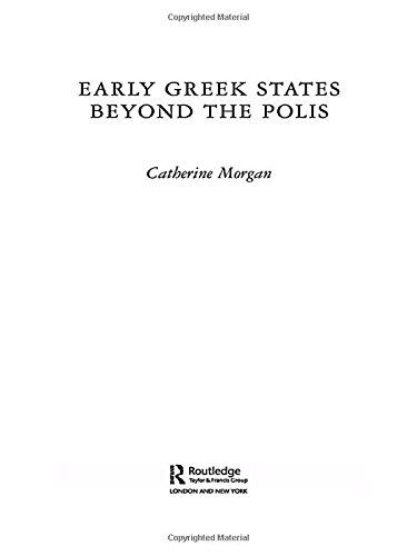 9780415089968: Early Greek States Beyond the Polis