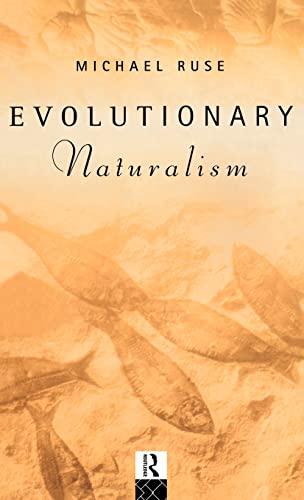 9780415089975: Evolutionary Naturalism: Selected Essays