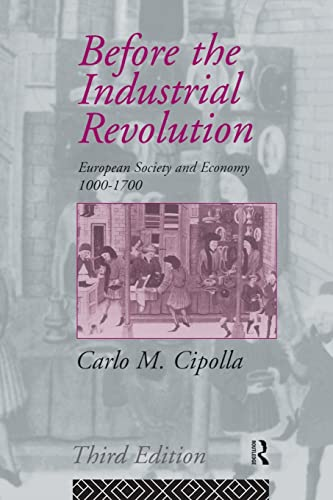 9780415090056: Before the Industrial Revolution: European Society and Economy 1000-1700