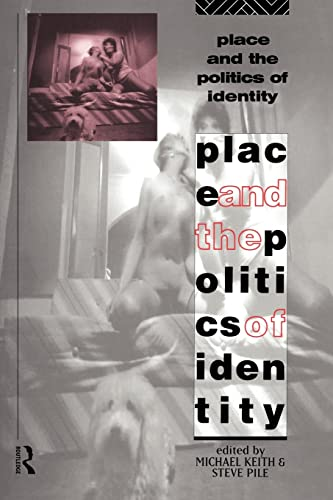 9780415090094: Place and the Politics of Identity