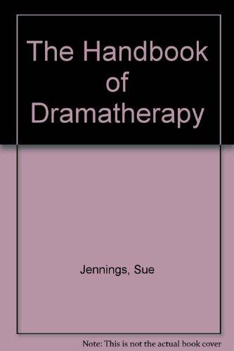 9780415090551: The Handbook of Dramatherapy