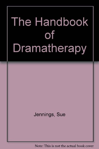 9780415090551: The Handbook of Dramatherapy