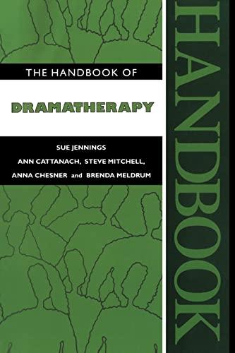 9780415090568: The Handbook of Dramatherapy