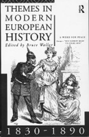 9780415090759: Themes in Modern European History 1830-1890 (Themes in Modern European History Series)