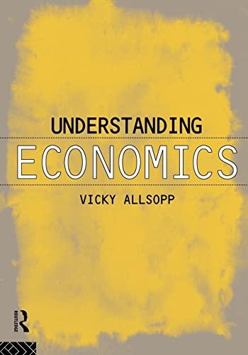 9780415091336: Understanding Economics