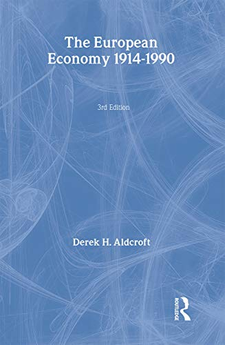 9780415091602: The European Economy 1914-1990