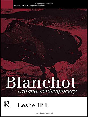 9780415091732: Blanchot: Extreme Contemporary (Warwick Studies in European Philosophy)