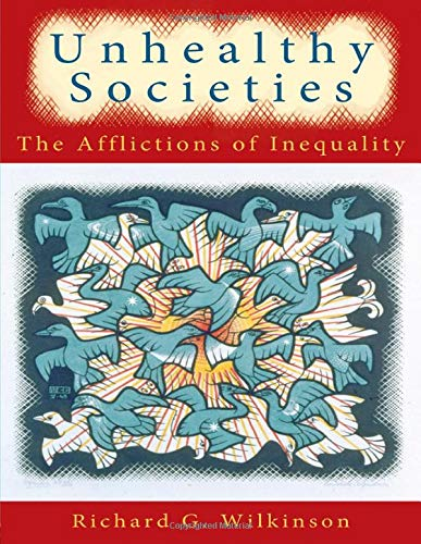 9780415092357: Unhealthy Societies: The Afflictions of Inequality