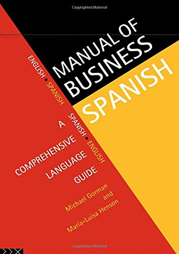 9780415092647: Manual of Business Spanish: A Comprehensive Language Guide (Manuals of Business)