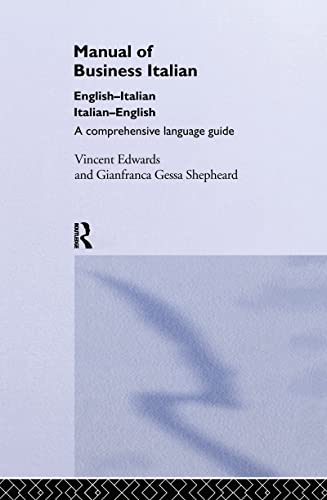 Manual of Business Italian: A Comprehensive Language Guide: Vincent Edwards