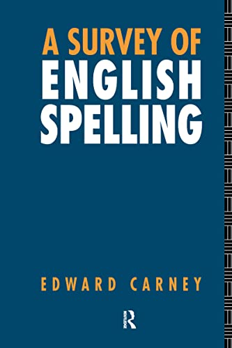 9780415092708: A Survey of English Spelling