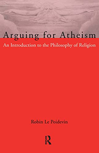 9780415093385: Arguing for Atheism: An Introduction to the Philosophy of Religion