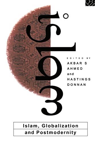9780415093668: Islam, Globalization and Postmodernity