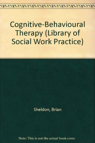 9780415093736: Cognitive Behavioural Therapy: Research, Practice and Philosophy (Library of Social Work Practice)