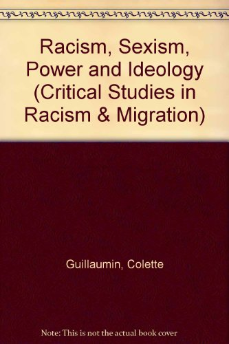 9780415093842: Racism, Sexism, Power and Ideology (Critical Studies in Racism and Migration)