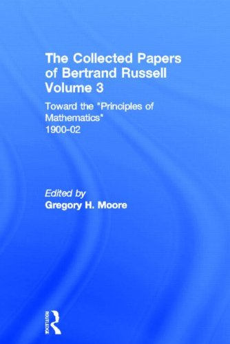 "9780415094054: The Collected Papers of Bertrand Russell. Volume 3: Toward the ""Principles of Mathematics"" 1900-02"